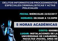 DELITOS INFORMATICOS PROCEDIMIENTOS ESPECIALES CRIMINALISTICAS Y ACTAS POLICIALES.