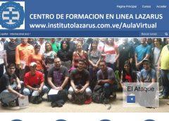 Creado el Instituto de Formación en Línea Lazarus. (http://institutolazarus.com.ve/AulaVirtual/)