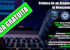 Foro  Gratuito, Crónica de un  Ataque Informático en la Venezuela del  2018 (CARACAS)