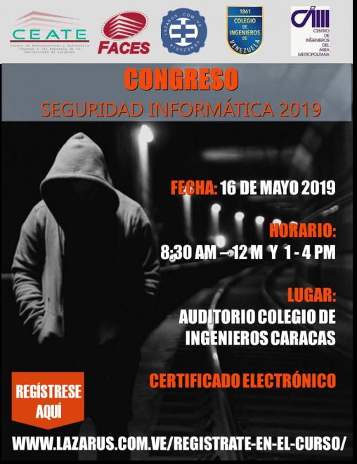 CONGRESO DE LA SEGURIDAD INFORMÁTICA CARACAS 2019 (Evento Gratuito)