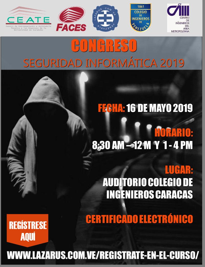 Congreso de Seguridad Informática CIV-CIAM-LAZARUS (Caracas 2019)