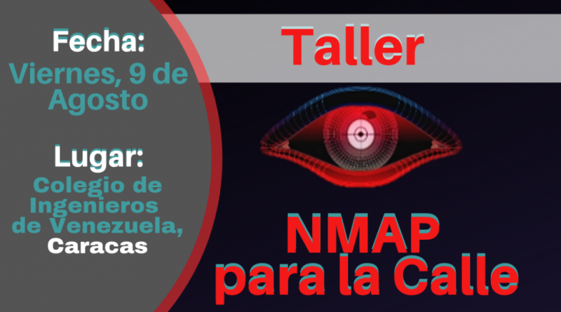 Taller Nmap para la Calle (CARACAS 2019)
