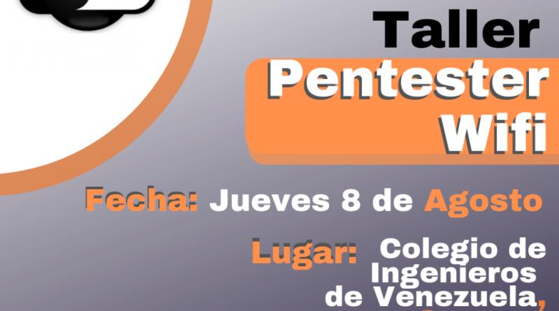 Taller Pentester WIFI (CARACAS 2019)