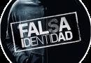 FALSA IDENTIDAD