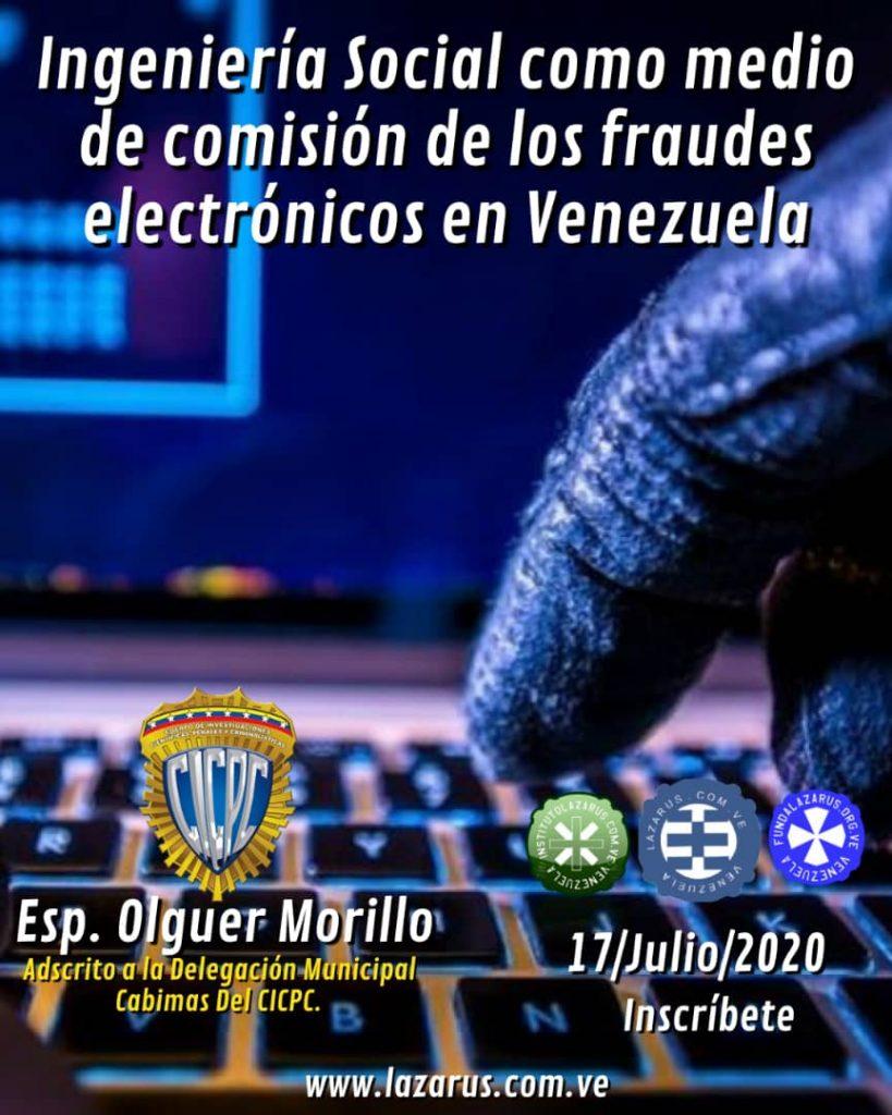 TALLER GRATUITO, LA INGENIERÍA SOCIAL COMO MEDIO DE COMISIÓN DE LOS FRAUDES ELECTRÓNICOS EN VENEZUELA.