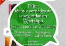 Mitos y verdades de la seguridad en Whatsapp