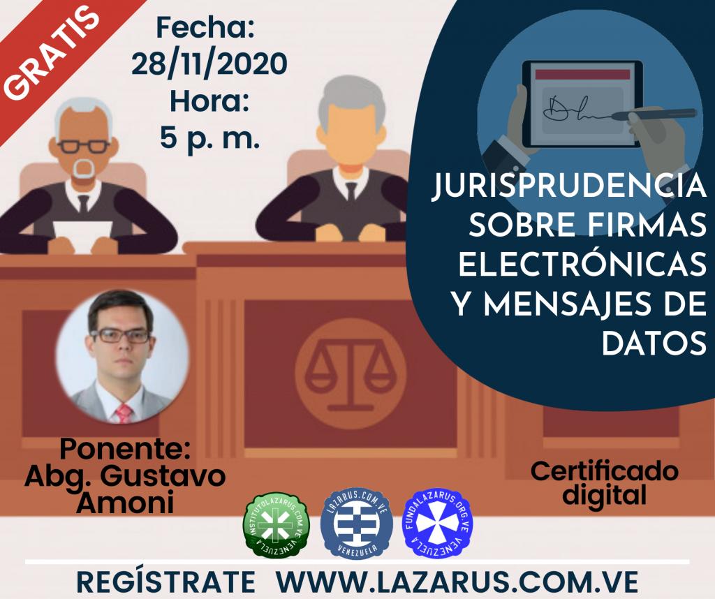 JURISPRUDENCIA SOBRE FIRMAS ELECTRONICAS Y MENSAJES DE DATOS