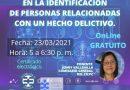Los Sistemas Biometricos en la Identificación de Personas relacionadas con un Hecho Delictivo